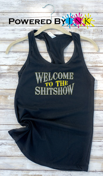 Welcome to the ShitShow * ladies Tank * Party Tank * Bridesmaids * Bachelorette Party*