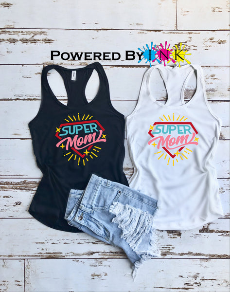 Super Mom Racerback Tank * ladies Tank  * Mom Life * Mommin *