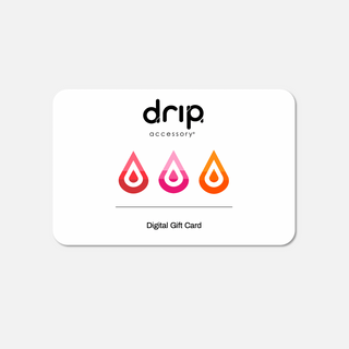 Drip Accessory Digital Gift Card