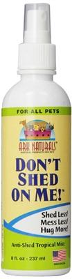 Pet Stop Store Dog & Cat DONT SHED ON ME Ark Naturals 8OZ