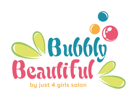 Bubbly Beautiful by Just 4 Girls Salon
