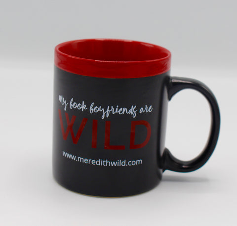 My Book Boyfriends are WILD 11oz Mug