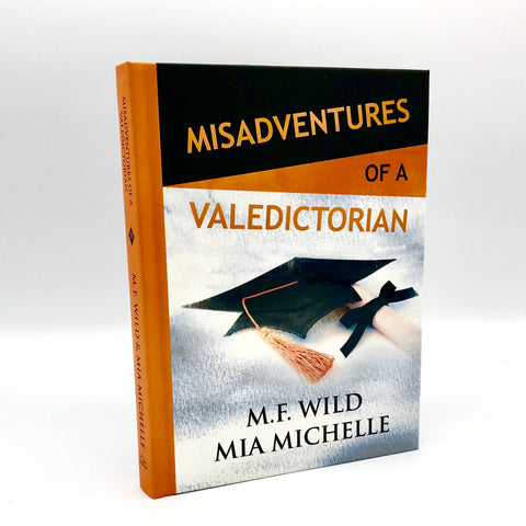 Misadventures of a Valedictorian - Autographed