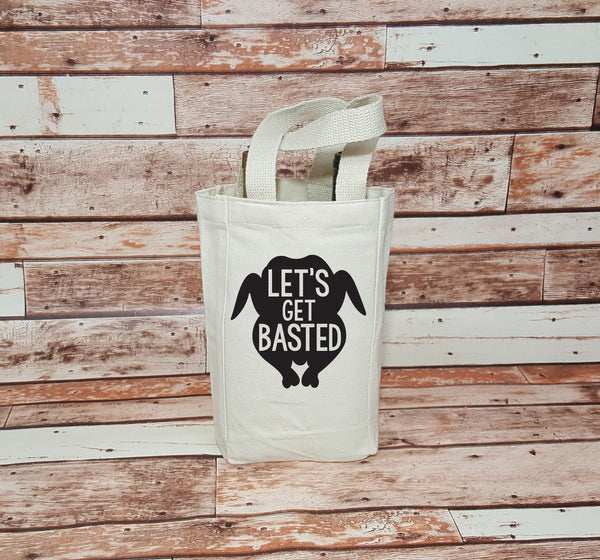 Let's Get Basted - Wine Bags