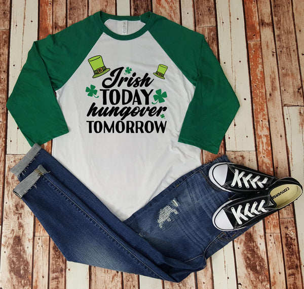 Irish Today Hungover Tomorrow