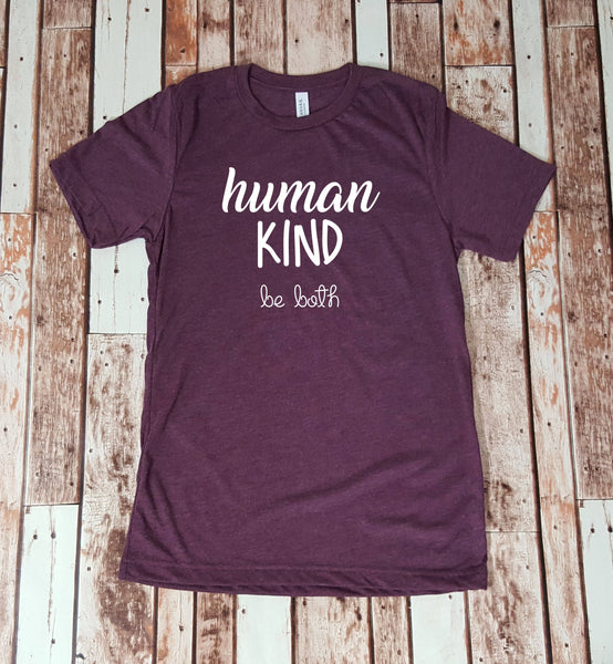 Human Kind Be Both
