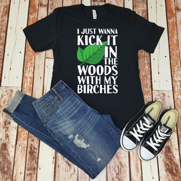 I Just Wanna Kick it in the Woods with my Birches