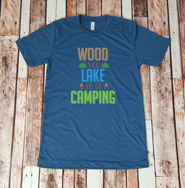 Wood you Lake to go Camping