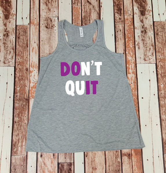 Don't Quit DO IT