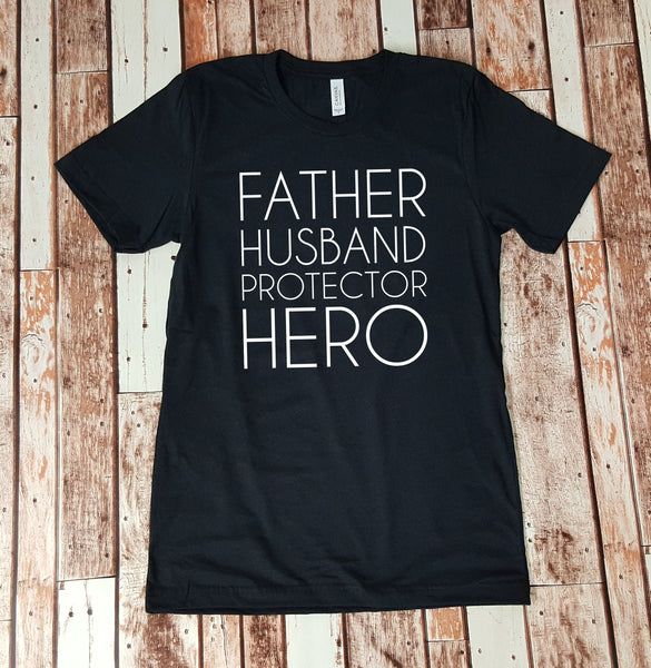 Father Husband Protector Hero