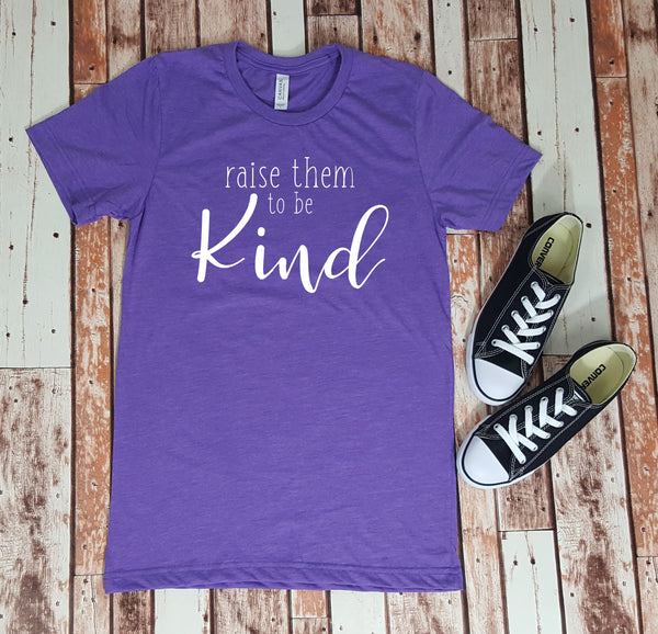 Raise them to be Kind