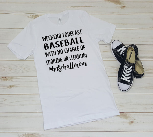 Baseball Mom Weekend Forecast Baseball With No Chance of Cooking or Cleaning