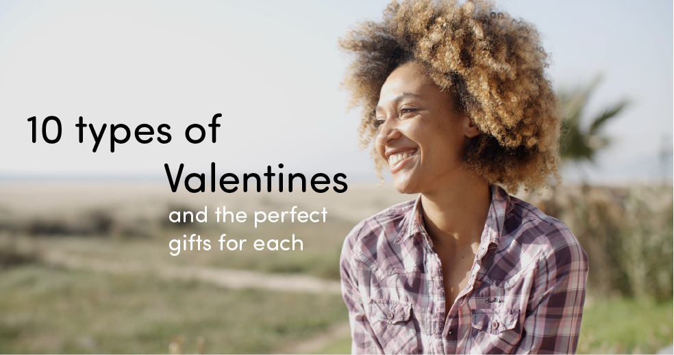 10 Types of Valentines and the Perfect Gifts for Each