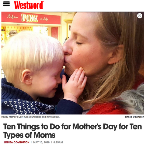 Ten Things to Do for Mother's Day for Ten Types of Moms