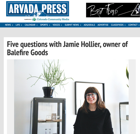 Arvada Press: Five Questions with Jamie Hollier, owner of Balefire Goods