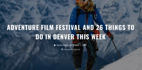 303 Magazine: Adventure Film Fest and 26 Things To Do In Denver This Week