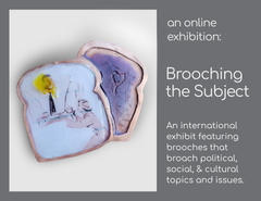 Brooching the Subject Exhibit