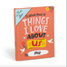 Emily McDowell Fill in Journal Things I Love About Us