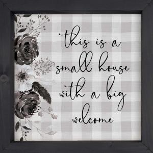 Small House, Big Welcome Framed + Textured Sign