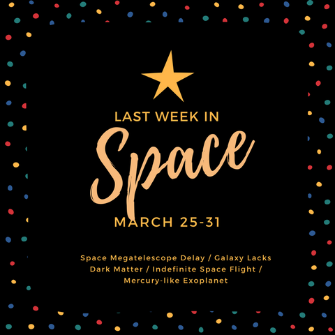 last week in space march 25-31