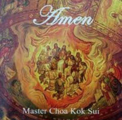 Amen Chanted By Master Choa Kok Sui