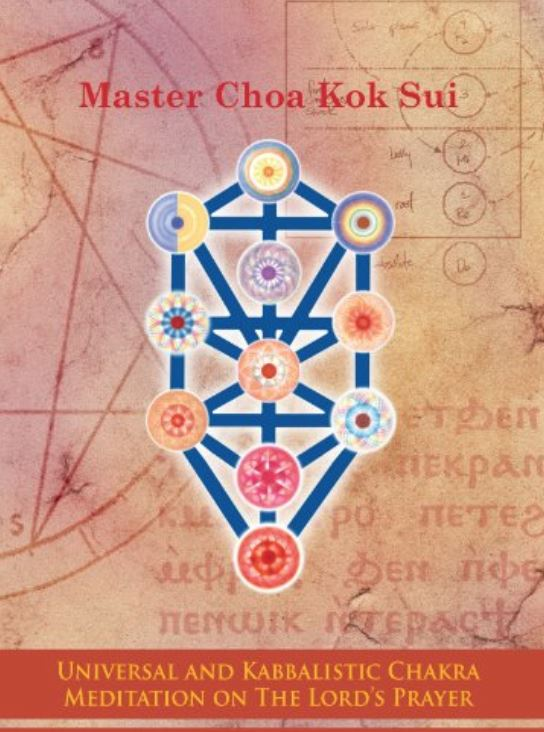 Universal and Kabbalistic Chakra Meditation on the Lord's Prayer by Master Choa Kok Sui (book) - Pranic Lifestyle