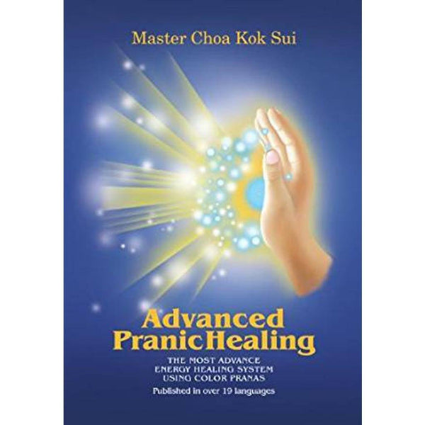 Advanced Pranic Healing by Master Choa Kok Sui - Pranic Lifestyle