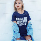 DREAM BIG WORK HARD STAY KIND Blue Short Sleeve T-shirt - FABVOKAB