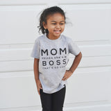 MOM THINKS SHE IS A BOSS Short Sleeve T-shirt - FABVOKAB