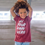 BE YOUR OWN HERO Short Sleeve Kids T-shirt - FABVOKAB