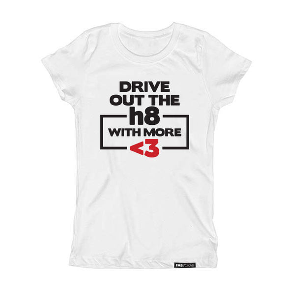 DRIVE OUT THE HATE WITH MORE LOVE Short Sleeve T-shirt - FABVOKAB