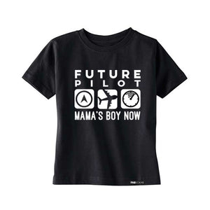 FUTURE PILOT MAMA'S BOY NOW Short Sleeve T-shirt - FABVOKAB