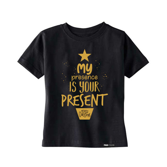 MY PRESENCE IS YOUR PRESENT KIDS CHRISTMAS, HOLIDAYS Short Sleeve T-shirt