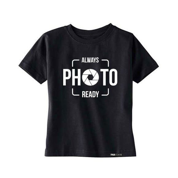 ALWAYS PHOTO READY Short Sleeve T-shirt - FABVOKAB