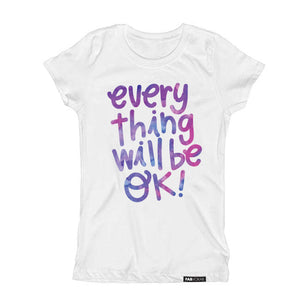 EVERYTHING WILL BE OK Kids, Teen Short Sleeve T-shirt - FABVOKAB