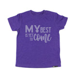 MY BEST IS YET TO COME  Purple Short Sleeve T-shirt - FABVOKAB