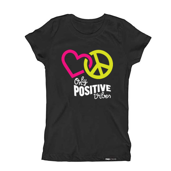ONLY POSITIVE VIBES Kids, Teen Short Sleeve T-shirt - FABVOKAB