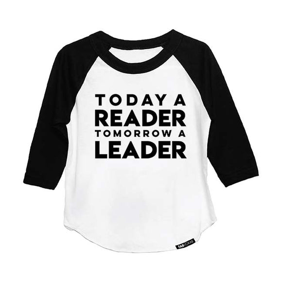 TODAY A READER TOMORROW A LEADER RAGLAN - FABVOKAB