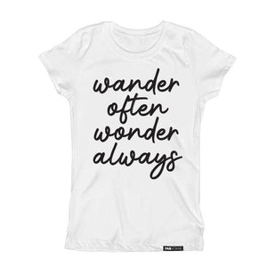 WANDER OFTEN, WONDER ALWAYS. KIDS, TEEN SHORT SLEEVE T-SHIRT