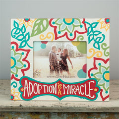 Adoption Is A Miracle Frame