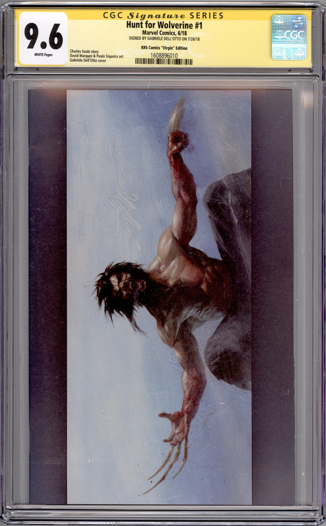 VIRGIN CGC 9.6 SIGNATURE SERIES EDITION Hunt for Wolverine #1 Gabriele Dell'Otto Scott's Collectables Variant Cover