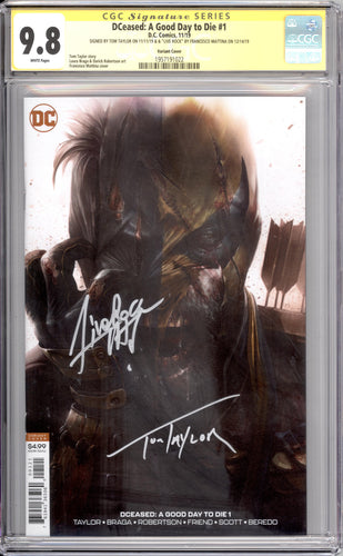 DCEASED A GOOD DAY TO DIE #1 CGC SS 9.8 MATTINA VARIANT (SIGNED MATTINA & TAYLOR)