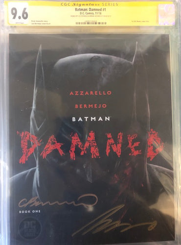 BATMAN DAMNED #1  CGC SS 9.6 (SIGNED LEE BERMEJO & BRIAN AZZARELLO)