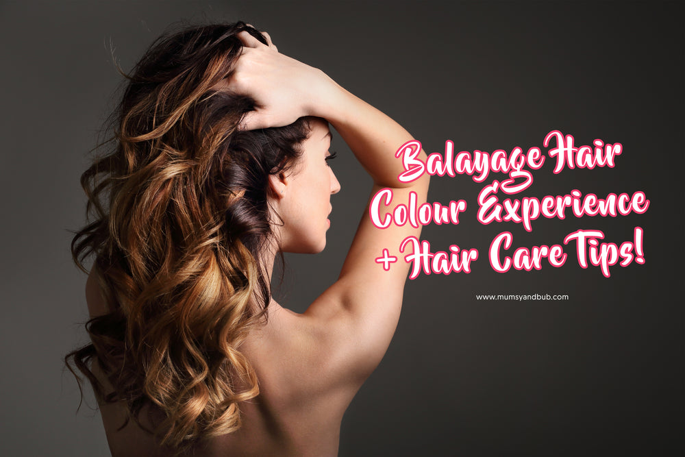 The Truth about my Balayage Hair Colour Experience + Hair Care Tips!