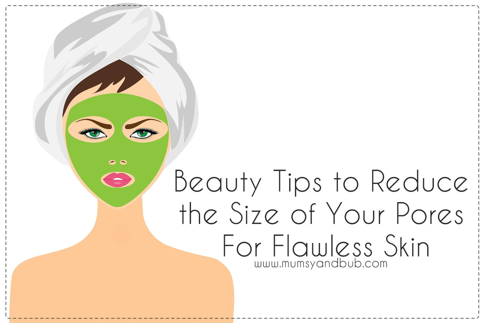 Beauty Tips to Reduce the Size of Your Pores For Flawless Skin