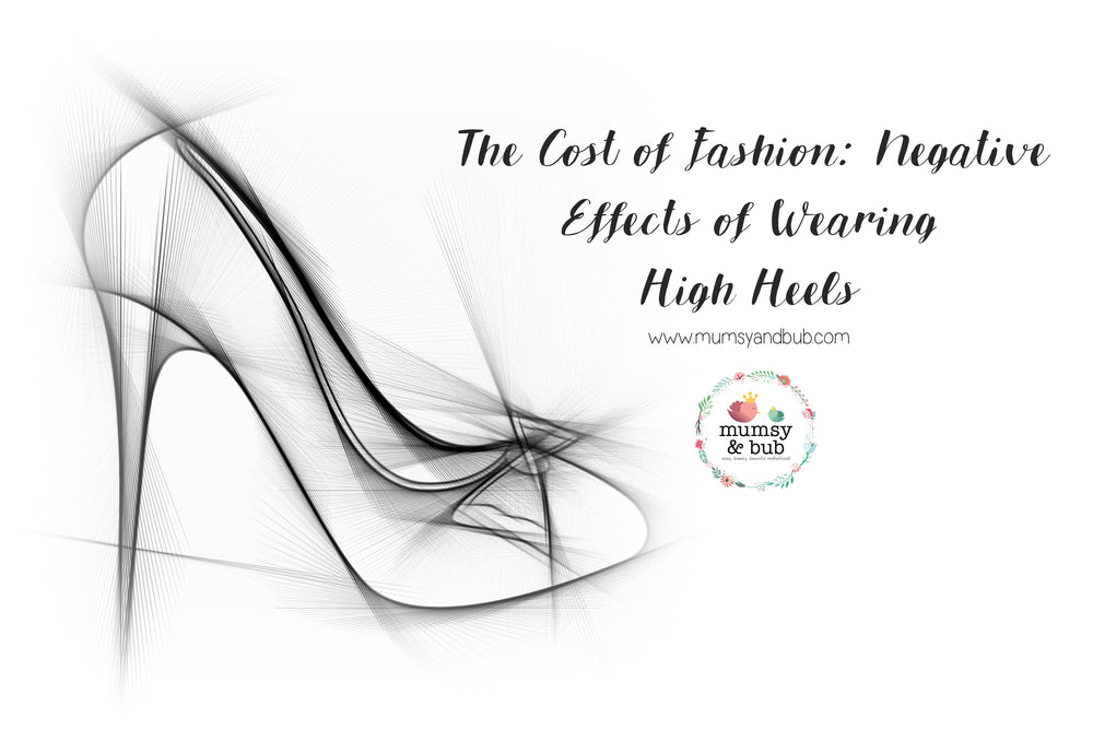 The Cost of Fashion: Negative Effects of Wearing High Heels