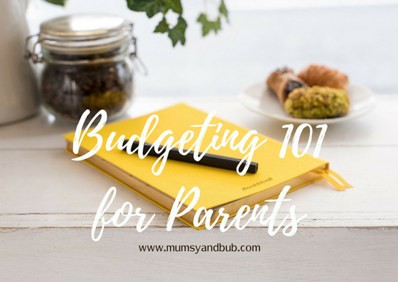 Budgeting 101 for Parents