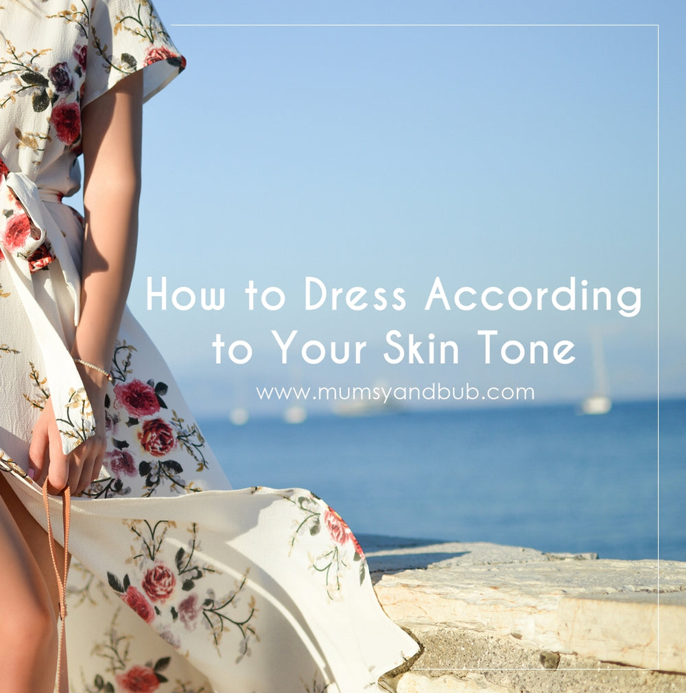 How to Dress According to Your Skin Tone