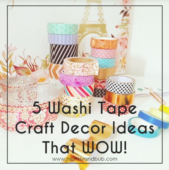 5 Washi Tape Craft Decor Ideas That Wow!
