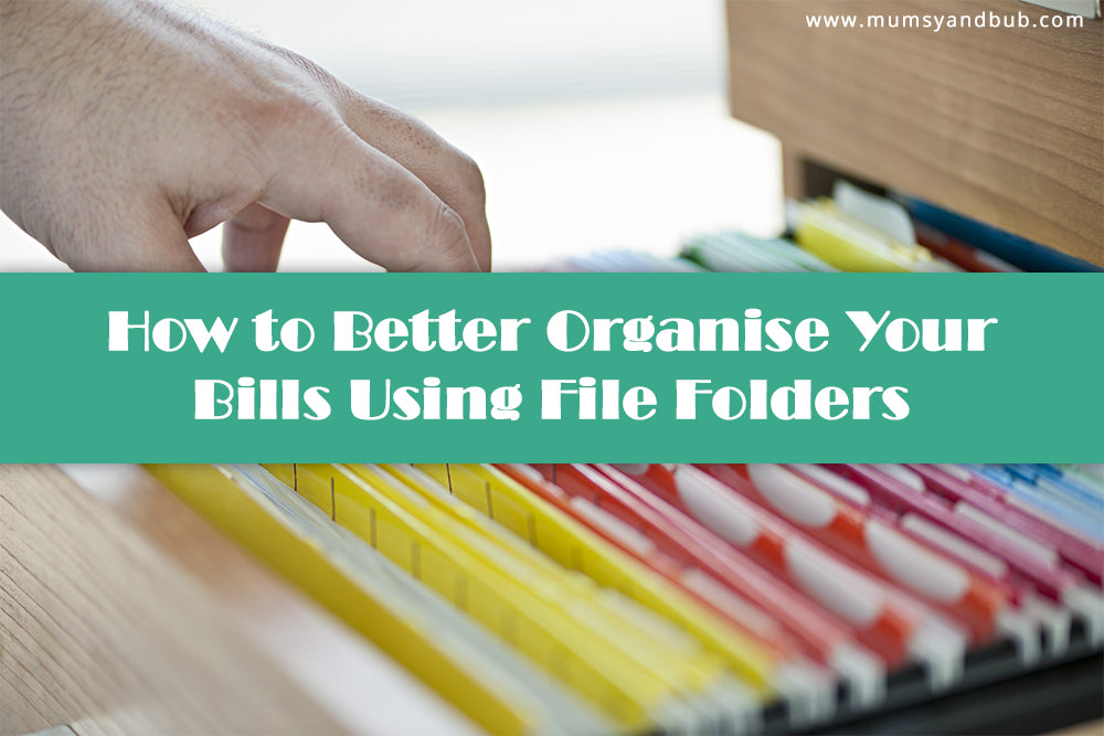 How to Better Organise Your Bills Using File Folders